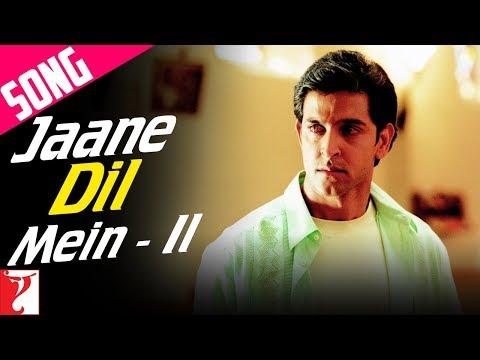 Jaane Dil Mein (Part 2) - Full Song | Mujhse Dosti Karoge | Hrithik Roshan | Rani Mukerji