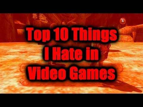Top 10 Things I Hate in Video Games - Slashstar314