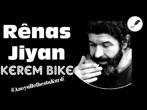Rênas Jiyan - Kerem Bike (Deng: Zeyneb Mizgîn) [Binnivîs]