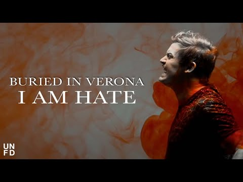 Buried In Verona - I Am Hate [Official Music Video] mp3