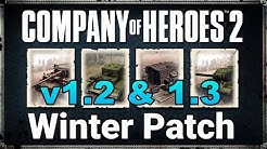COH2 Winter Patch Notes and Demonstrations Version 1.2 & 1.3