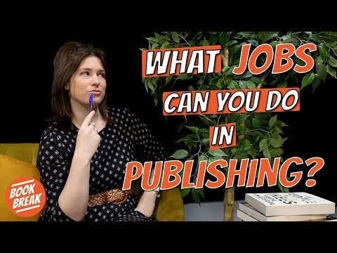 What Jobs Can You Do In A Publishing House? | #BookBreak