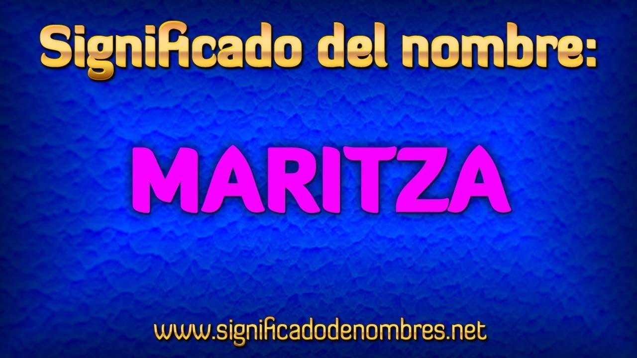 Significado de Maritza  Qu significa Maritza  YouTube