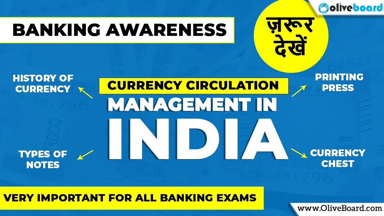 Currency Circulation Management in India | Banking Awareness | RBI Grade B  2018