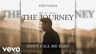 Rendy Pandugo Don t Call Me Baby MP3