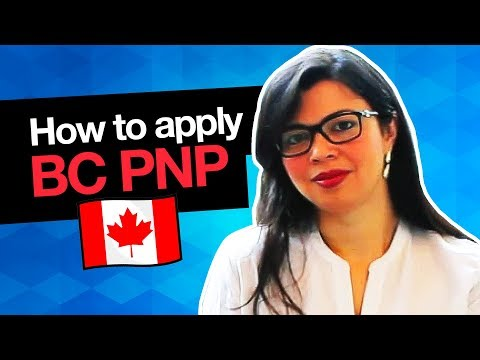 HOW APPLY FOR THE  BC PNP