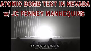 ATOMIC BOMB TEST IN NEVADA w/ JC PENNEY MANNEQUINS 34512