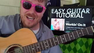 How To Play Workin' On It Meghan Trainor, Lennon Stella, Sasha Sloan // guitar tutorial beginner