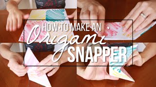 Boredom Buster // How To Make An Origami Snapper