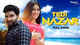 Tedi Nazar Faheem khan Rana & Nazmin | Latest Haryanvi Songs Haryanavi 2019 | Dhakad Chhora
