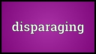 Disparaging Meaning thumbnail