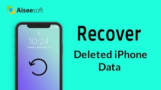 (iOS 12 Supported) Recover Deleted iPhone Data (Messages/Photos/Videos/Notes/Contacts/Call History)