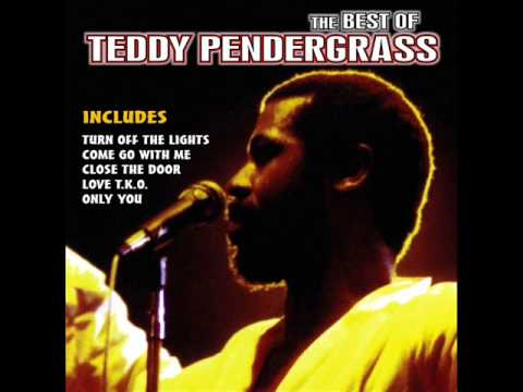 You're My Latest, My Greatest Inspiration - Teddy Pendergrass