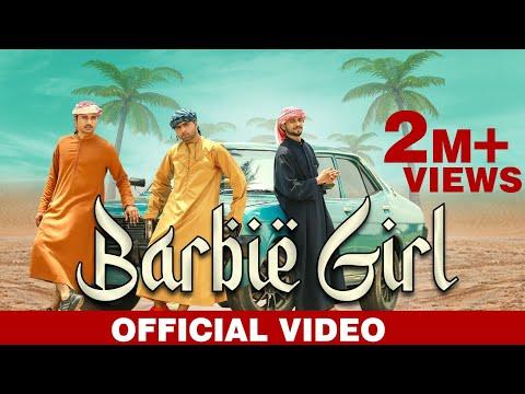 Barbie Girl Offical Video -Mehmood J | Harris Ali & Mian Nabeel,Farooq Khani, Marry Shah | B2 Labels