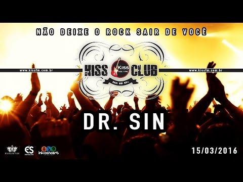 KISS CLUB - DR SIN - 15/03/2016