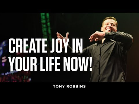 Create joy in your life now! | Tony Robbins Podcast