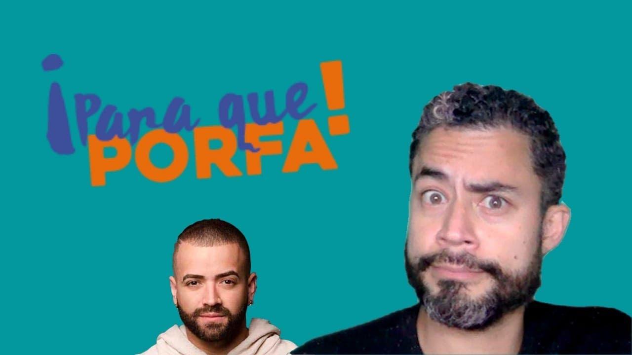 PARAQUEPORFA | EP 008 | OYE NACHO... Y LA CRIATURA????