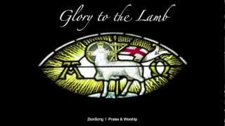 Glory to the Lamb (HD)