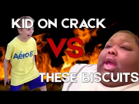 Kid On Crack VS These Biscuits - Remix