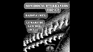 Sonidos Subterráneos Vol.2 Split Hc Punk Latino (Mex- Ecu) Full Album