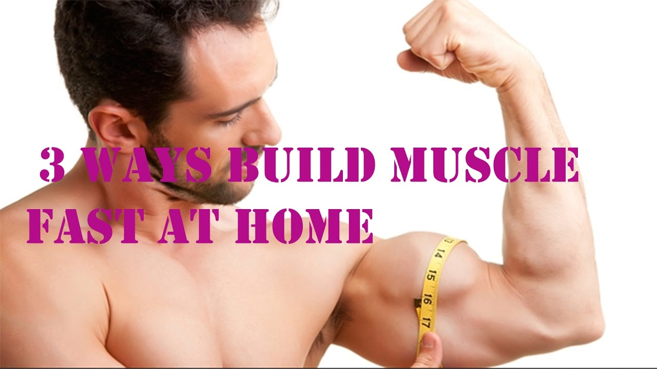 Watch How to Build Muscle at Home video