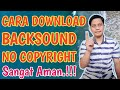 Gambar cover Cara Download Lagu Backsound No Copyright