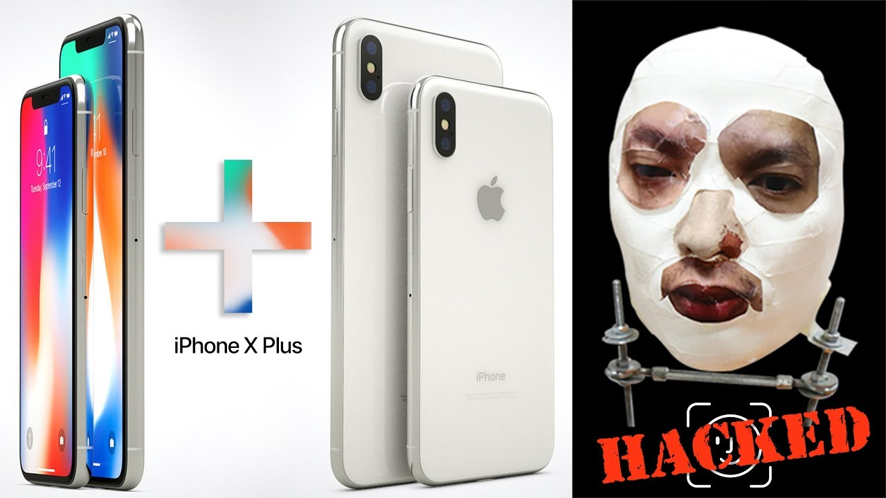 iPhone X Plus Rumors, Face ID Hacked, X Giveaway & More ...