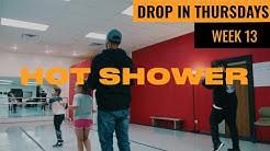 Hot Shower - Chance The Rapper | Deavondre Jones Choreography #DropInThursdays