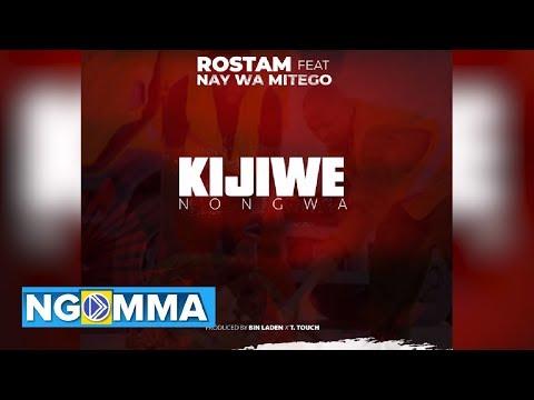 Rostam - KIJIWE NONGWA (Official Audio) Feat Nay wa Mitego