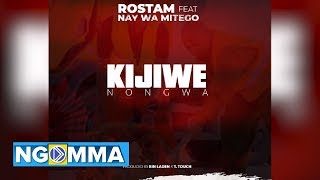 Rostam - KIJIWE NONGWA (Official Audio) Feat Nay wa Mitego