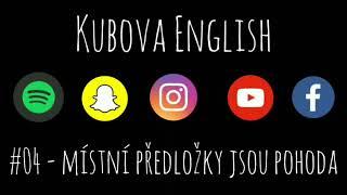 Kubova English podcast - #04 Místní předložky jsou pohoda