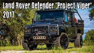 "2017 East Coast Land Rover Defender ""Project Viper"" With LS3 V8 Under the Bonnet"