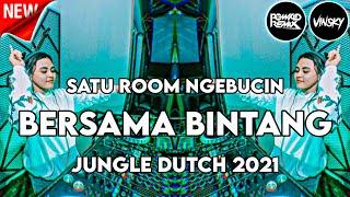 Download Mp3 SATU ROOM NGEBUCIN DJ BERSAMA BINTANG JUNGLE DUTCH 2021