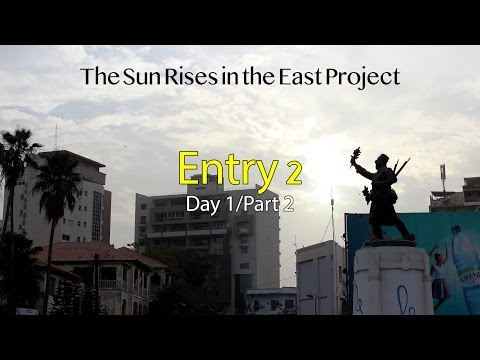 #ProjectSunRises Vlog - Entry 2/Day 1: A Dakar Welcome