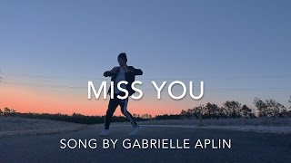 Miss You by Gabrielle Aplin Freestyle Dance Video