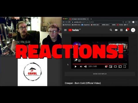 GBHBL Reactions: Creeper - Born Cold