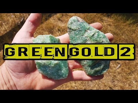 Green Gold 2: Prospecting for Black Jade & Green Quartz