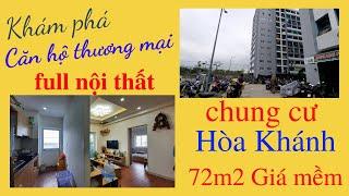 Căn hộ Thương mại -  Hòa Khánh - Liên chiểu - Đà Nẵng | 72m2 full nội thất| giá tốt