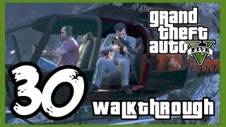 Grand Theft Auto V Walkthrough PART 30 [PS3] Lets Play Gamepla…