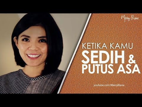 Ketika Kamu Sedih Putus Asa Video Motivasi Spoken Word Merry Riana Youtube