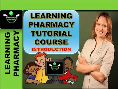 LEARNING PHARMACY TUTORIAL COURSE INTRODUCTION