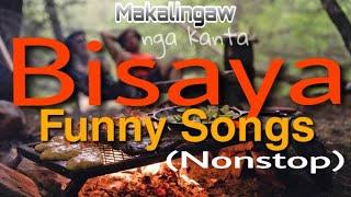 2021 BISAYA ( Nonstop ) FUNNY SONGS   Mga kantang makalingaw   Bisaya Funny Vines