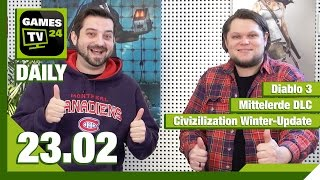 Diablo 3, Mittelerde DLC, Civilization und Just Cause 3 / Games TV 24 Daily - 23.02.2015
