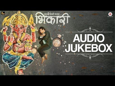 Bhikari - Full Movie Audio Jukebox | Swwapnil Joshi, Rucha Inamdar, Guru Thakur & Kirti Adarkar