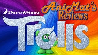 Trolls - AniMat's Reviews