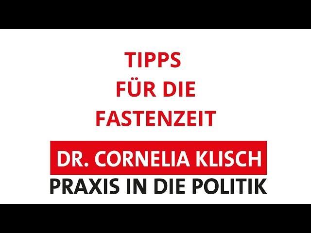 Tipps für die Fastenzeit - Dr. Cornelia Klisch - #thüringen