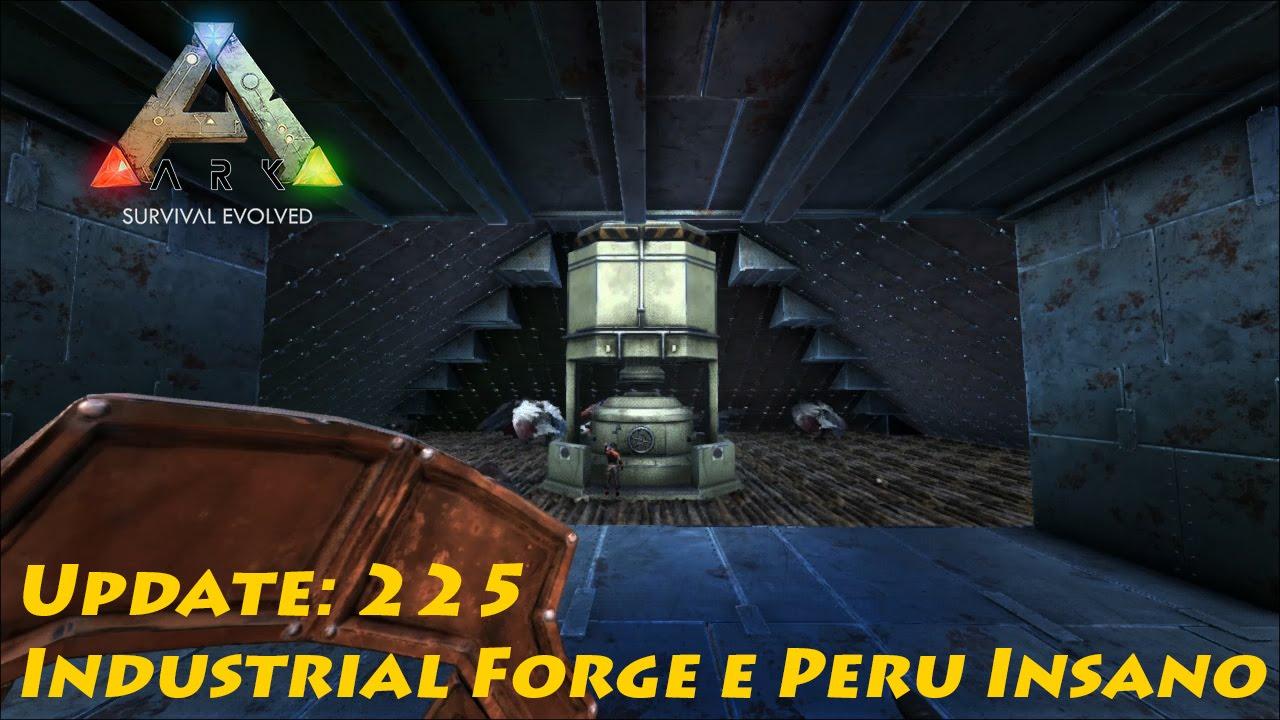 ark survival evolved update 225 industrial forge e super turkey youtube. Black Bedroom Furniture Sets. Home Design Ideas