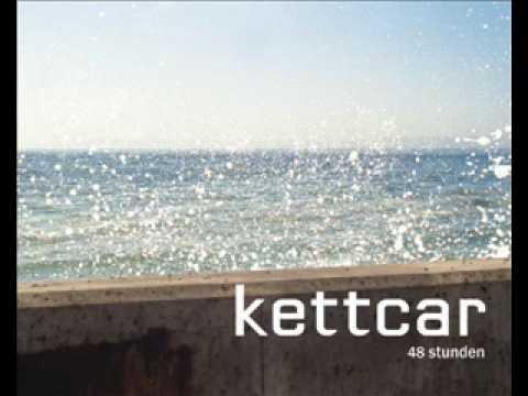 Kettcar - Die längste Zeit die du verbringst mp3