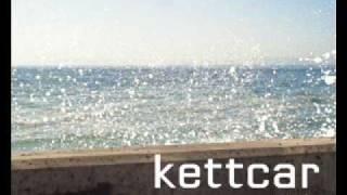 Kettcar - Die längste Zeit die du verbringst