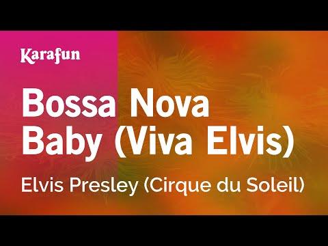Karaoke Bossa Nova Baby (Viva Elvis) - Elvis Presley *